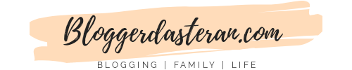 BloggerDasteran.com – on Blogging, Parenting & Relationships